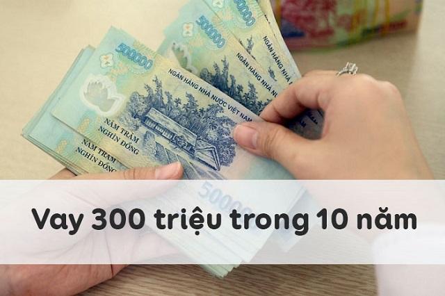Vay 300 Triệu: Phải trả bao nhiêu Gốc & Lãi 1 Tháng?